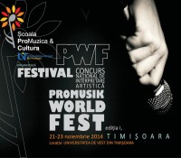 A 2-a editie a Festivalului National PROMUSIK WORLD FEST